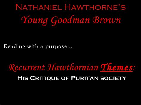 themes young goodman brown hawthornian images and themes