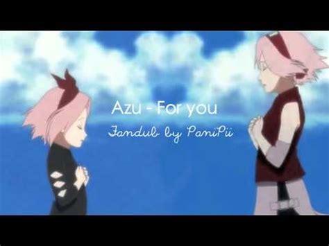 azu for you azu for you fancover shippuuden ending 12 youtube
