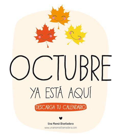 imagenes de octubre bienvenido 161 bienvenido octubre calenadrio gartuito descargable