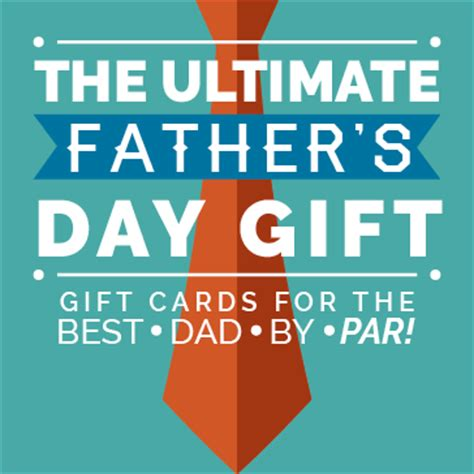 Electronic Gift Cards For Father S Day - the ultimate father s day gift
