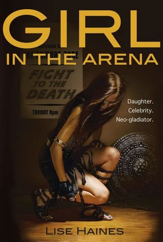 fighting gladiator books in the arena by lise haines reviews discussion
