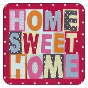 home sweet home inspiration to home sweet home