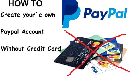 make a paypal account without credit card how to create paypal account without credit card 2017