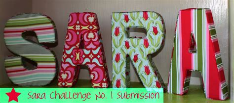 Fabric Covered Letters by Well My Fabric Covered Padded Letters A Tutorial