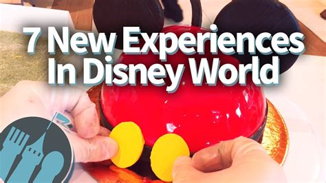 New Products You Ve Gotta Try by 7 New Disney World Experiences You Ve Gotta Try