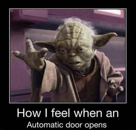 Funny Yoda Memes - yoda door opener starwarsforce
