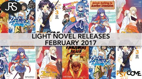 light novel light novel releases for february 2017 justus r