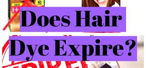 does hair color expire can you dye hair or you to it