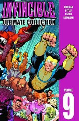 invincible ultimate collection volume 12 invincible the ultimate collection volume 9 by
