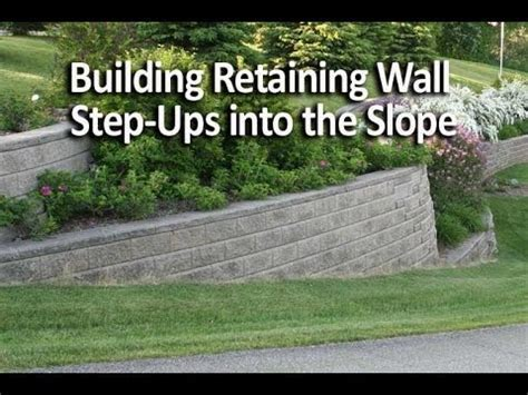 Building Retaining Wall Step Ups into the Slope   YouTube