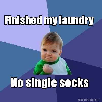 Meme Socks - meme creator finished my laundry no single socks meme