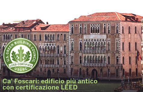 sede centrale ca foscari italia vicina ai 300 progetti certificati leed