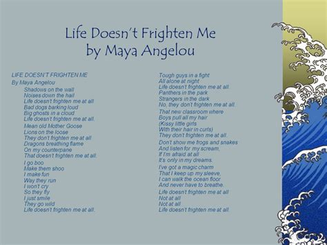 life doesnt frighten me model poetry using maya angelou poem life doesn t frighten me ppt download
