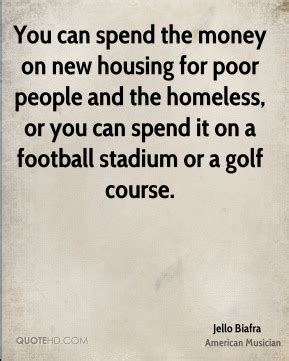 can you spend new year money you can spend the money on new housing for poor pe by