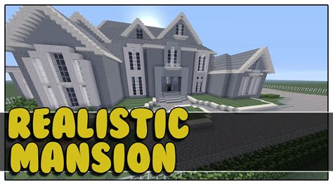 minecraft house tour minecraft realistic mansion tour youtube