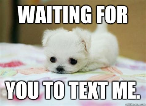 waiting    text     quickmeme