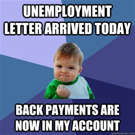 unemployment my account unemployment letter arrived today back payments are now in