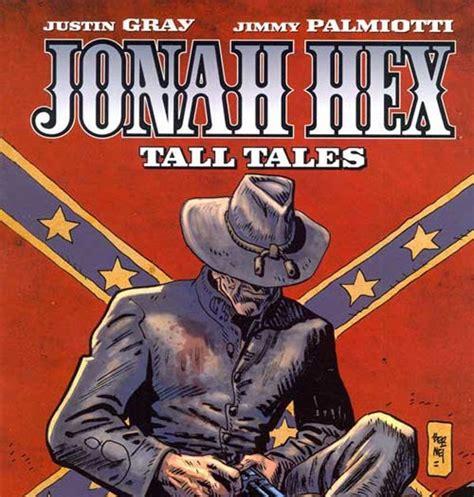 justin gray jimmy palmiotti jordi bernet abebooks comics on the ration jonah hex tall tales tpb