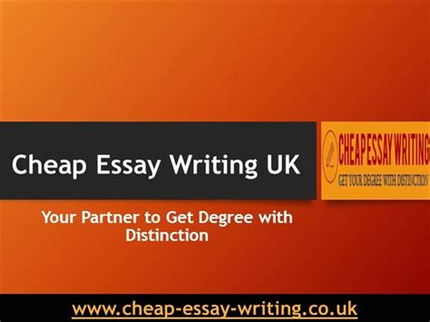 Essay Writing Cheap Uk by Cheap Essay Writing Uk Your Essay Writing Services Partner Authorstream