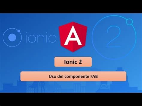 ionic tutorial playlist 09 tutorial de ionic 2 componente fab youtube