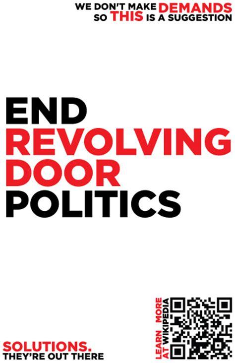Revolving Door Politics we don t make demands posters