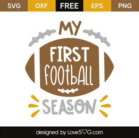 Football My my football season lovesvg