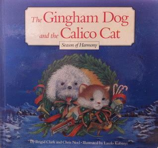 the gingham and the calico cat the gingham and the calico cat season of harmony by chris no 235 l reviews