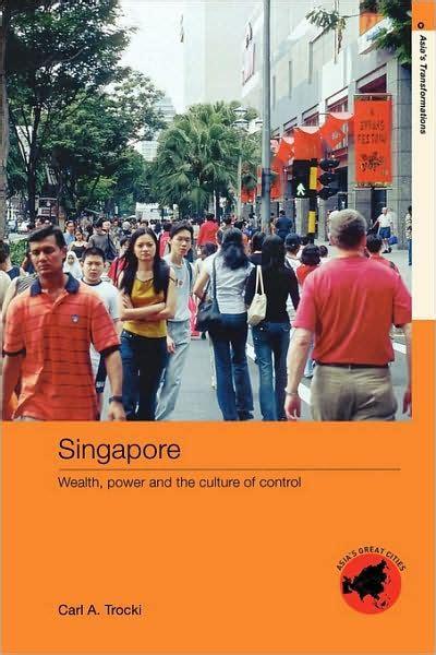 Barnes Singapore Singapore By Carl A Trocki Paperback Barnes Amp Noble 174