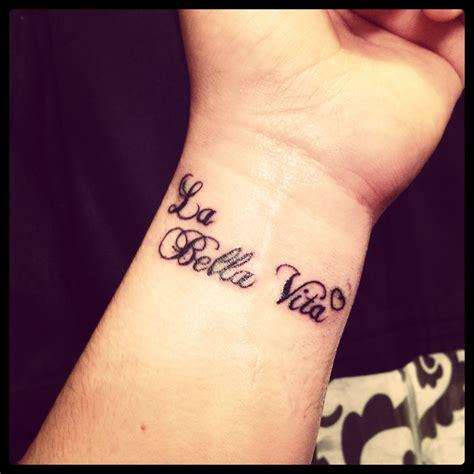 la bella vita tattoo pin by kyra devore on tattoos