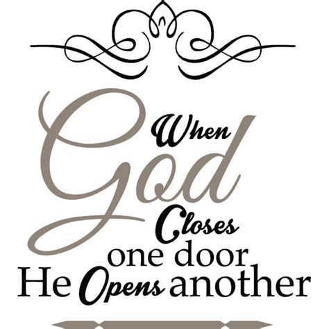 When God Closes A Door He Opens Another by When God Closes One Door He Opens Another Christian Wall Decor Decal