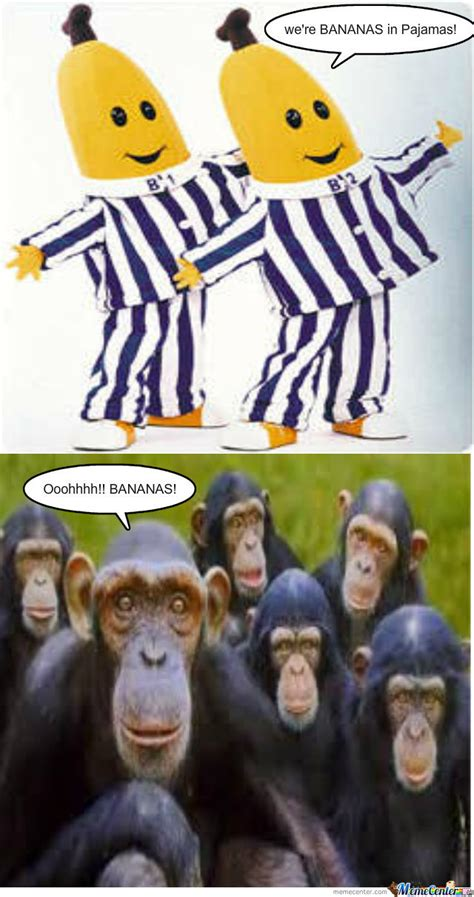 Pyjama Meme - bananas in pajamas by saud1924 meme center