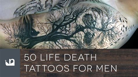 life tattoos for men 50 tattoos for