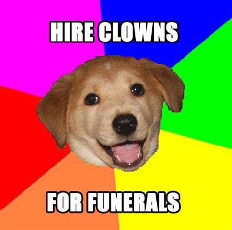 Advice Dog Memes - advice dog know your meme