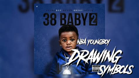 Drawing Symbols Nba Youngboy by Nba Youngboy Drawing Symbols Official Audio