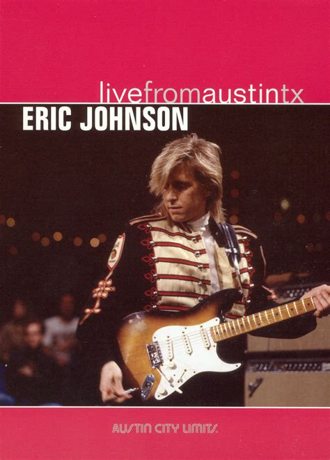 everest film eric johnson live from austin tx eric johnson 1988 related