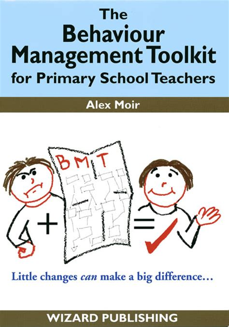 the behaviour tool kit behaviour solutions for today s tough classrooms books a new behaviour management aid for primary school teachers