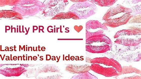 Last Minute Valentines Specials by Last Minute S Day Ideas In Philadelphia Philly