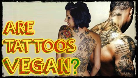 tattoo guide are tattoos vegan guide to a vegan