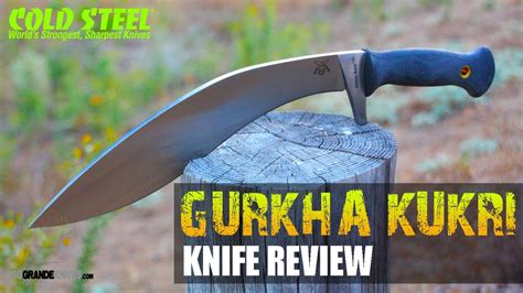 cold steel gurkha kukri review cold steel gurkha kukri plus review osograndeknives