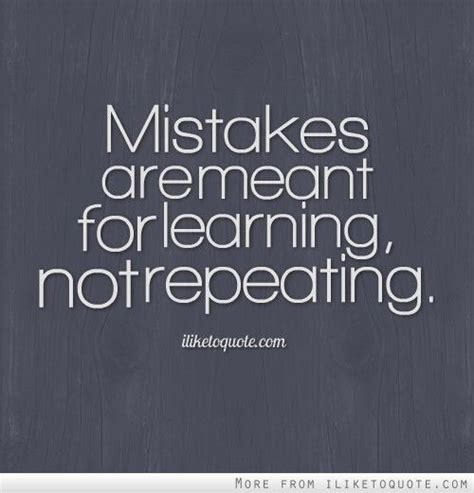 8 Mistakes We Repeat In Relationships by Mistakes Are Meant For Learning Not Repeating Repeat