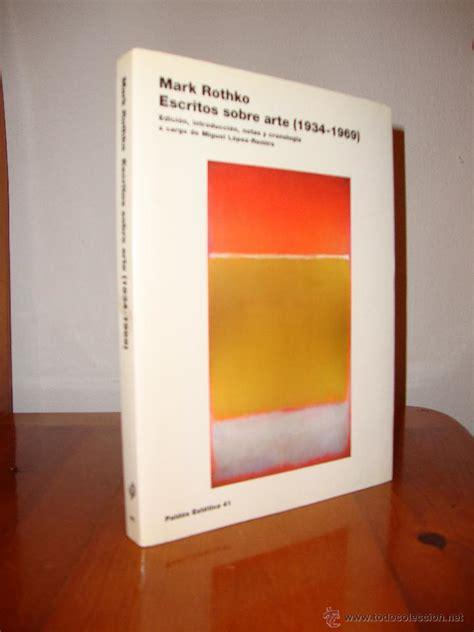 libro rothko escritos sobre arte 1934 1969 mark rothko comprar