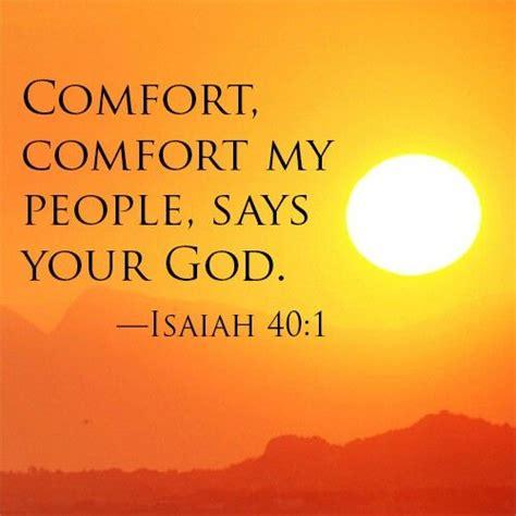 comfort my people isaiah 40 1 comfort pinterest