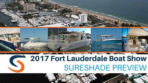 fort lauderdale boat show video fort lauderdale boat show 2017 preview of boats with