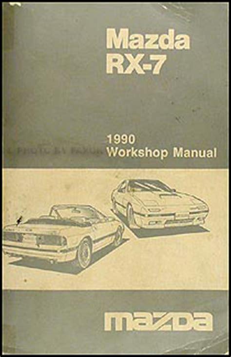 vehicle repair manual 1990 mazda rx 7 security system 1990 mazda rx 7 repair shop manual original