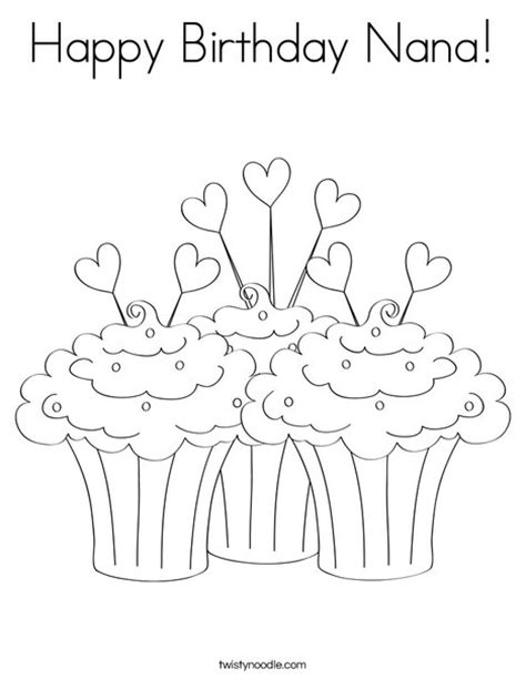 happy birthday nanny coloring pages happy birthday nana coloring page twisty noodle
