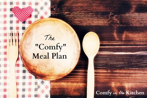 Comfy In The Kitchen by The Quot Comfy Quot Thanksgiving Meal Plan Comfy In The Kitchen