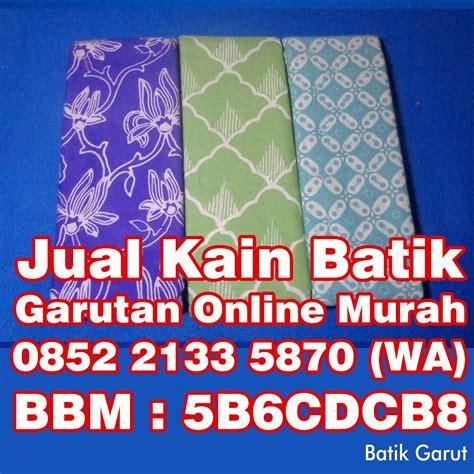 Kain Batik Murah Batik Garutan 115 0852 2133 5870 wa baju batik garutan baju batik