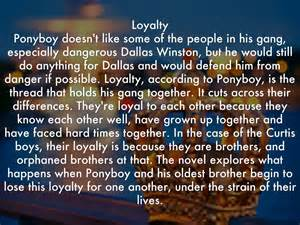 themes of loyalty in the outsiders the outsiders by danishnoor12