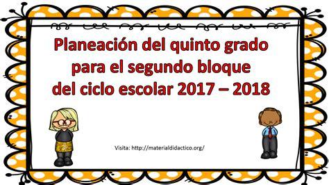 siclo escolar 2017 austin tx ciclo escolar 2017 2018 material did 225 ctico y planeaciones