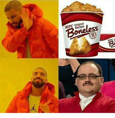 kfc meme kfc original boneless recipe kfc kfc meme on me me